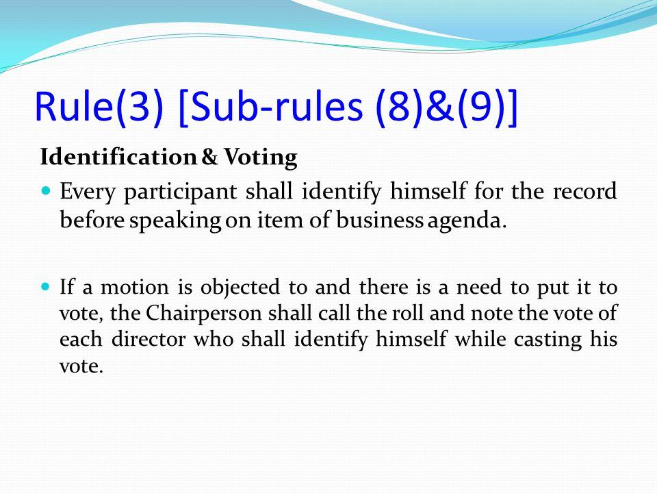 Rule(3) [Sub-rules (8)&(9)]